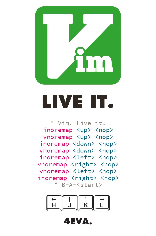 Vim. Live it.